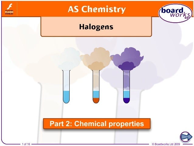 Halogens part 2   chemical properties
