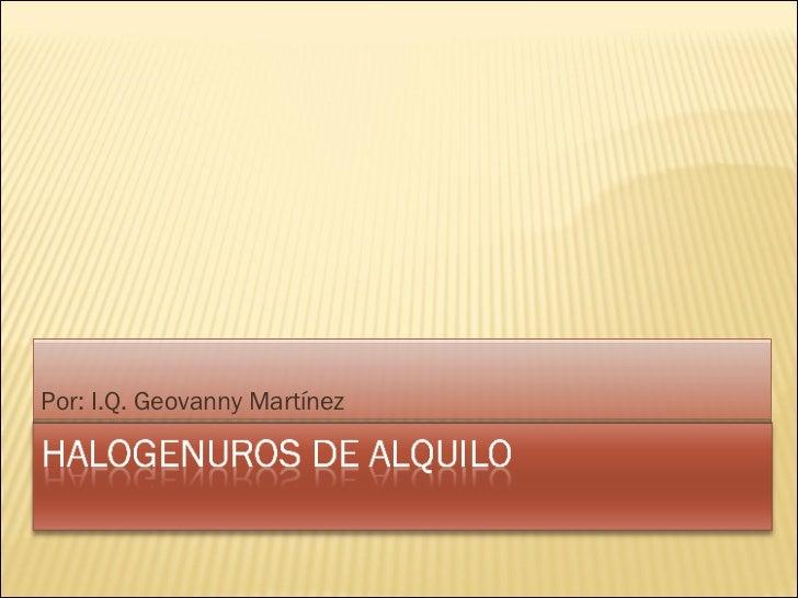 Por: I.Q. Geovanny Martínez