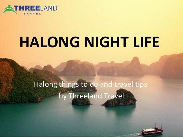 Halong nightlife | Threeland Travel