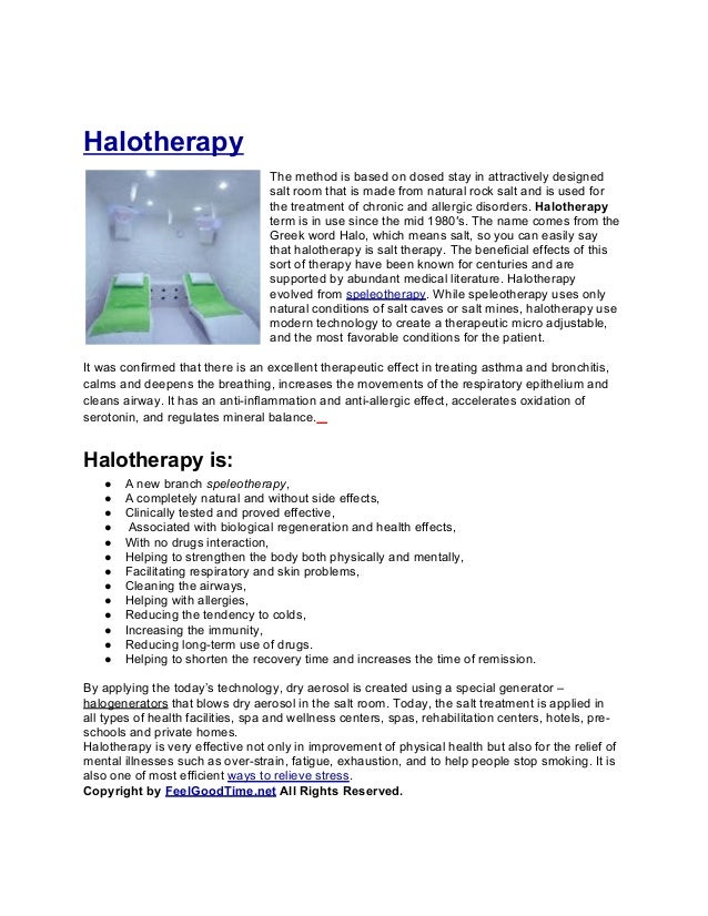 Halotherapy                                   The method is based on dosed stay in attractively designed                  ...