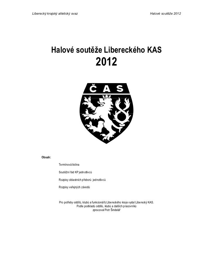 Liberecký krajský atletický svaz                                                            Halové soutěže 2012           ...