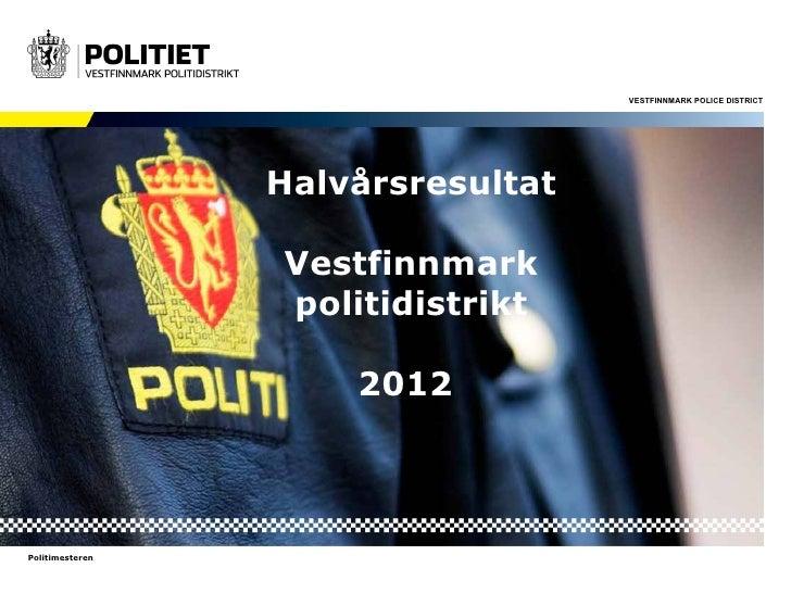 Halvårsresultatet for 2012 VFPD