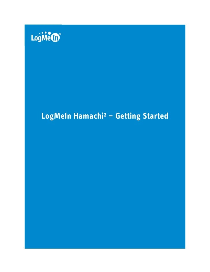 LogMeIn Hamachi²: Getting Started Guide