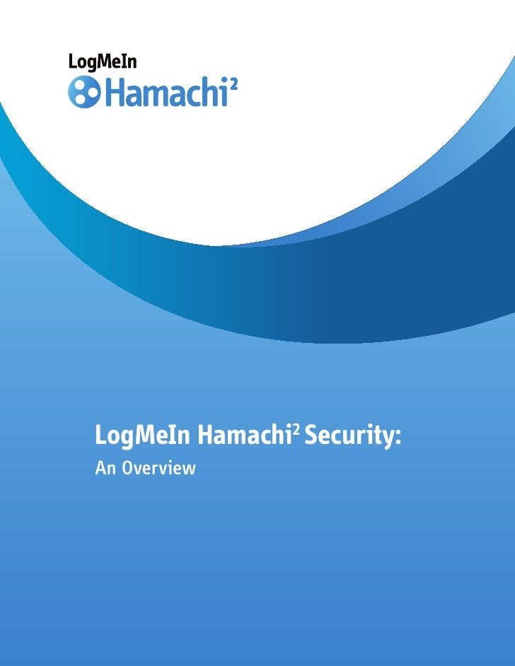 LogMeIn Hamachi2 Security: An Overview