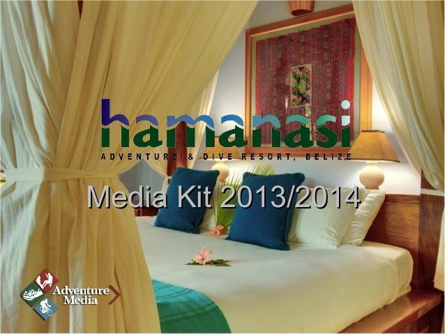 Hamanasi Adventure and Dive Resort Media Kit