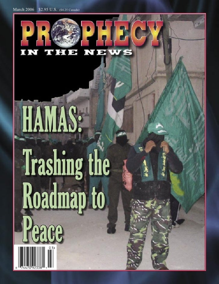 Hamas - Trashing the Roadmap to Peace - prophecy in the news magazine - march 2006