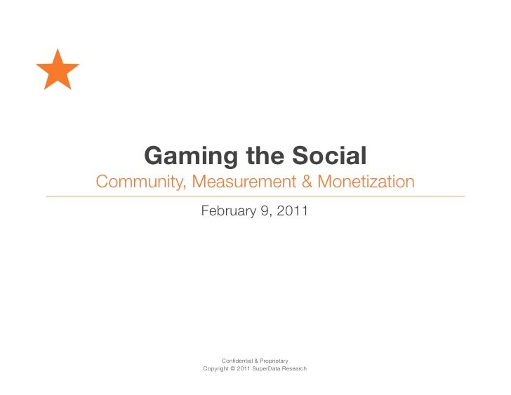 Gaming the Social: Community, Measurement & Monetization