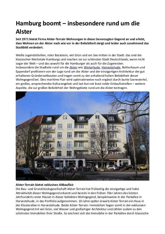 Hamburg boomt – insbesondere rund um die Alster Seit 1971 bietet Firma Alster-Terrain Wohnungen in dieser bevorzugten Gege...