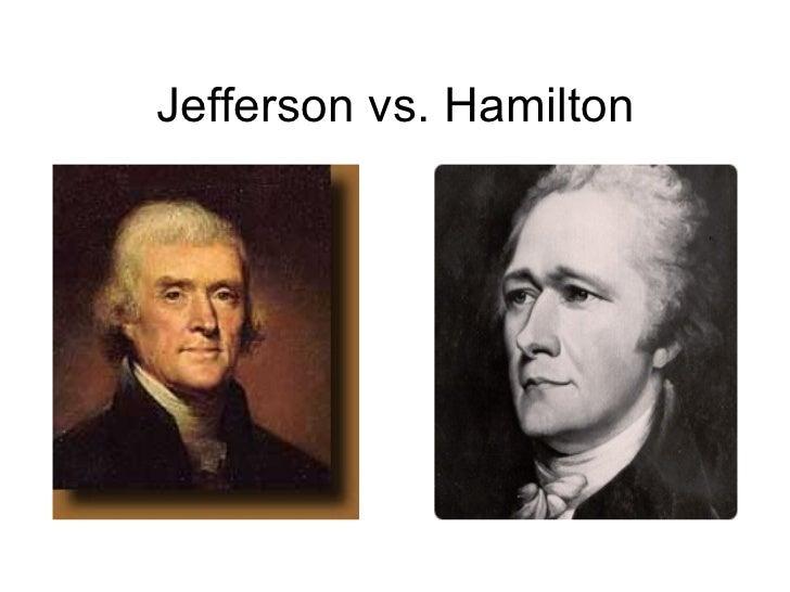 andrew hamilton vs thomas jefferson