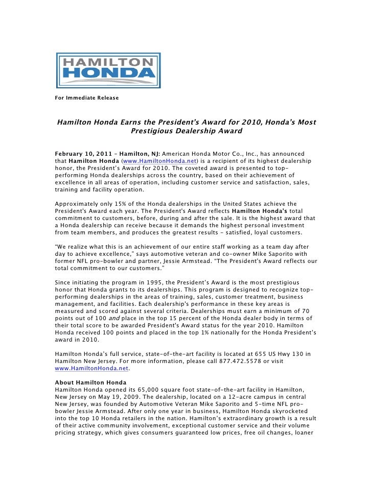 For Immediate ReleaseHamilton Honda Earns the President's Award for 2010, Honda's Most                  Prestigious Dealer...