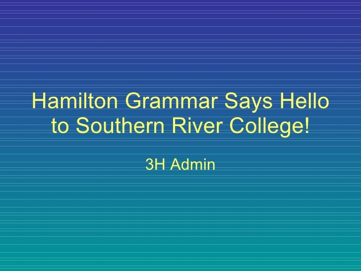 Hamilton Grammar Says Hello to Southern River College! 3H Admin
