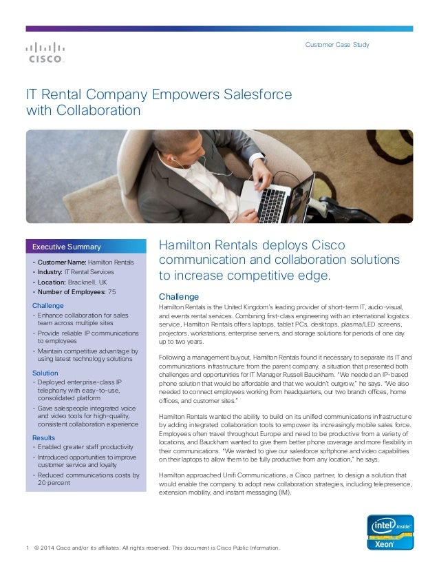 Customer Case Study  IT Rental Company Empowers Salesforce with Collaboration  Executive Summary •	 Customer Name: Hamilto...
