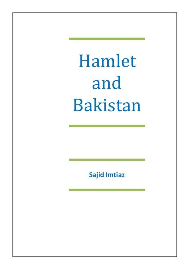 Hamlet and Bakistan