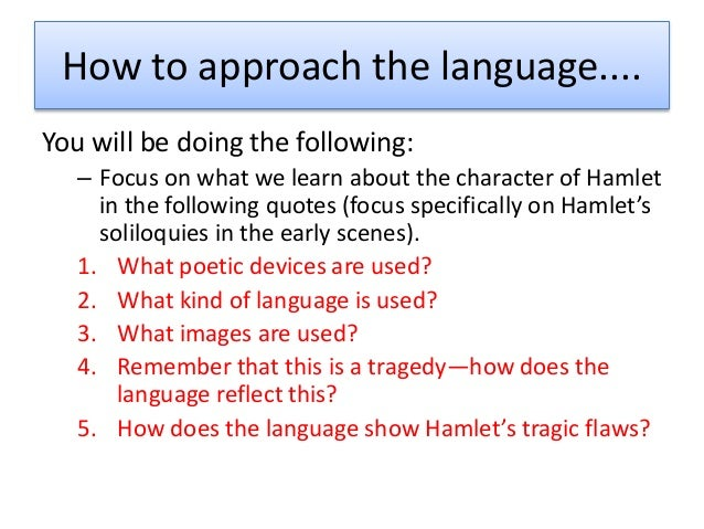 hamlets tragic flaw term papers Hamlet as a shakespearean tragedy  the ghost wets hamlets appetite hamlet is now convinced of the  hamlet's flaw.