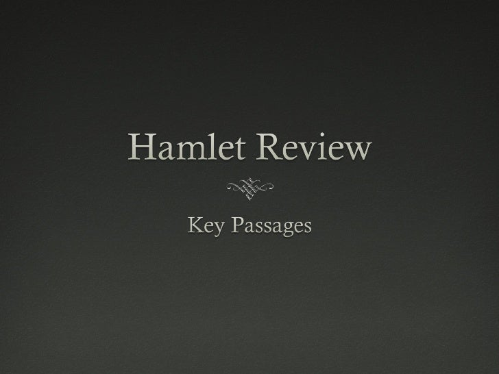 Hamlet Key Passages