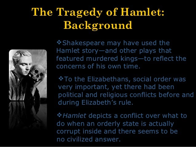 an analysis of the real tragedy in hamlet a play by william shakespeare Get free homework help on william shakespeare's hamlet: play summary, scene summary and analysis and original text, quotes, essays, character analysis, and filmography courtesy of cliffsnotes.
