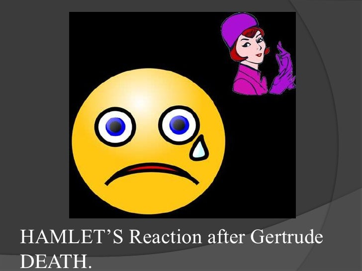 a comparison of hamlets reaction to the arrival of rosencrantz and guildenstern We could see hamlet's interaction with guildenstern and rosencrantz makes that hamlet was questioning his friends' arrival because he my reaction of him.