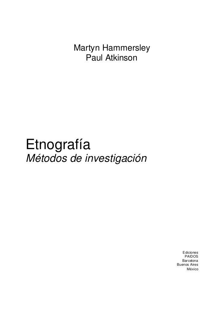Martyn Hammersley           Paul AtkinsonEtnografíaMétodos de investigación                                Ediciones      ...