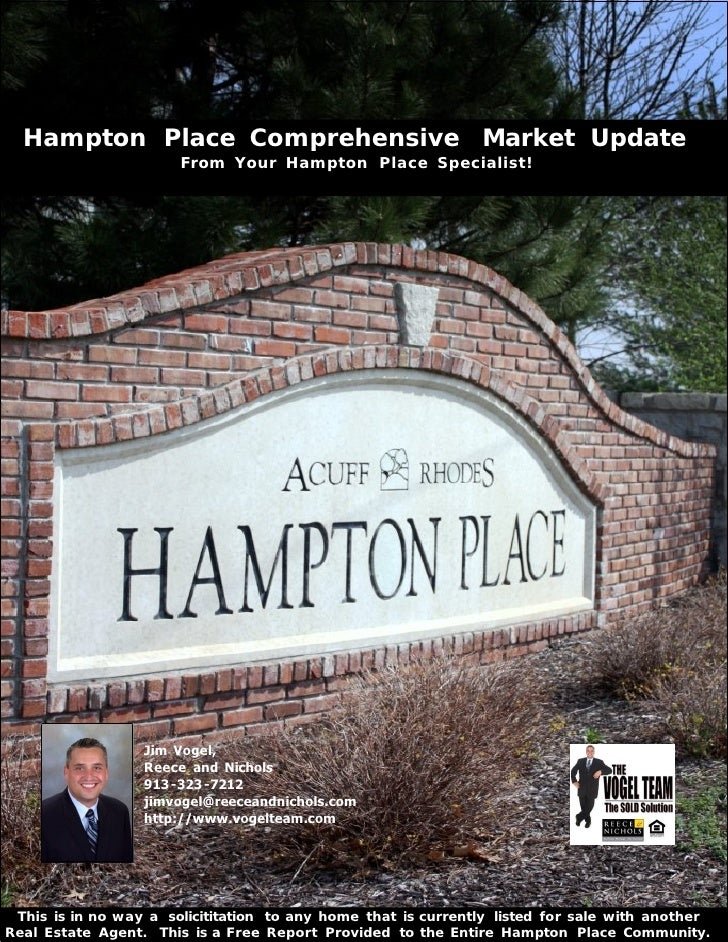 Hampton Place Comprehensive Market Update                       From Your Hampton Place Specialist!                  Jim V...