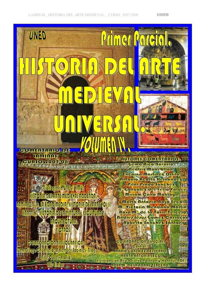 LAMINAS_ HISTORIA DEL ARTE MEDIEVAL _ CURSO 2007-2008 UNEDUNEDUNEDUNED Realizadas por: ALUMNOS DE HISTORIA DEL ARTE MEDIEV...