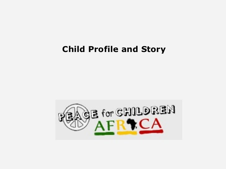 Child Profile and Story