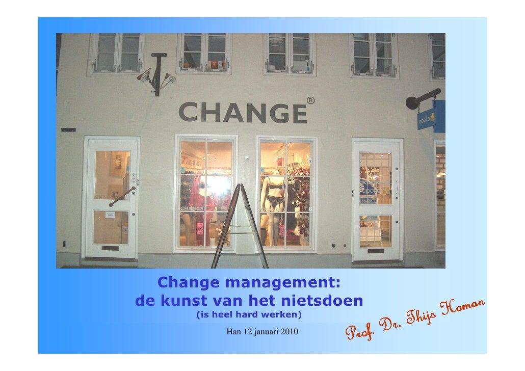 Organisatieveranderingen van binnenuit - Thijs Homan