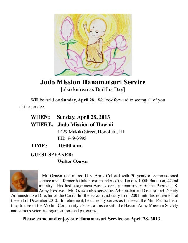 Jodo Mission Hanamatsuri Service[also known as Buddha Day]Will be held on Sunday, April 28. We look forward to seeing all ...