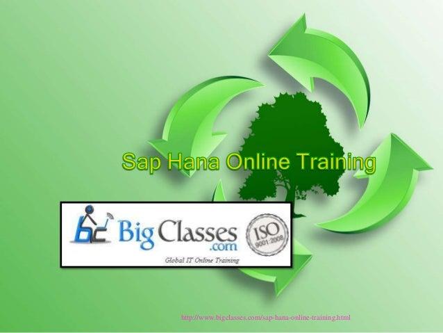 Hana online training by bigclasses.com