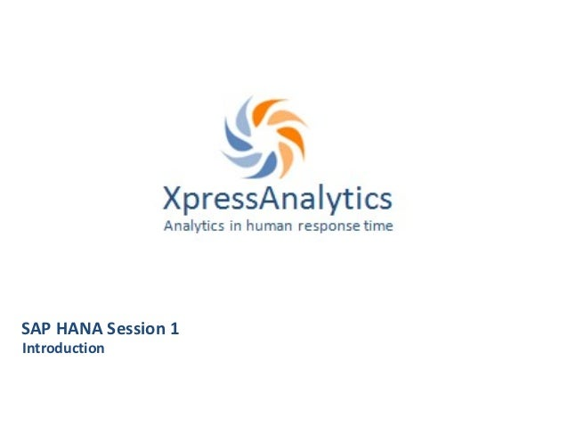 SAP HANA Session 1Introduction