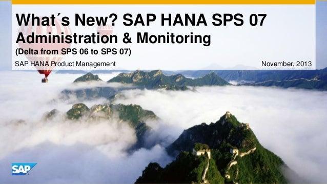 HANA SPS07 Administration & Monitoring