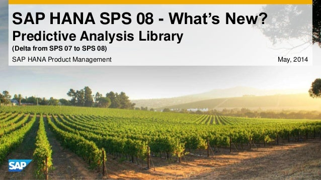 SAP HANA SPS08 Predictive Analysis Library