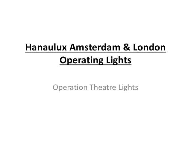 Hanaulux Amsterdam & London Operating Lights Operation Theatre Lights
