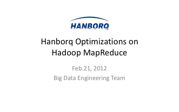 Hanborq Optimizations on Hadoop MapReduce