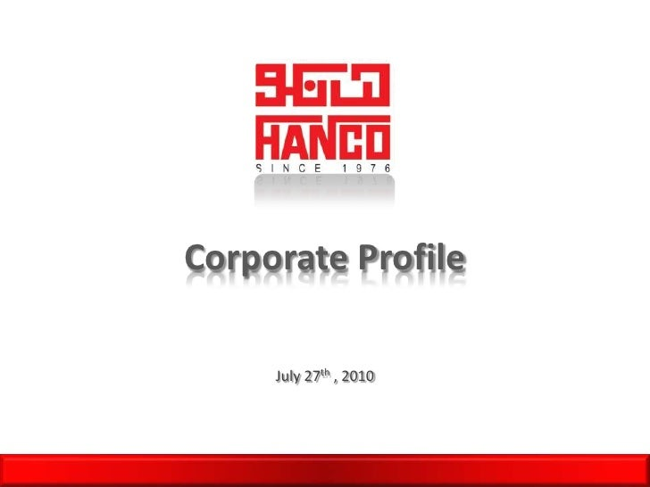 Corporate Profile<br />July 27th , 2010<br />