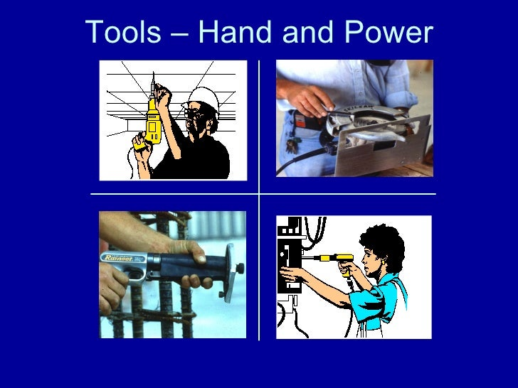 Hand and Power Tools General Safety Lecture 22