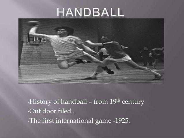Handball History of The Game History of Handball From