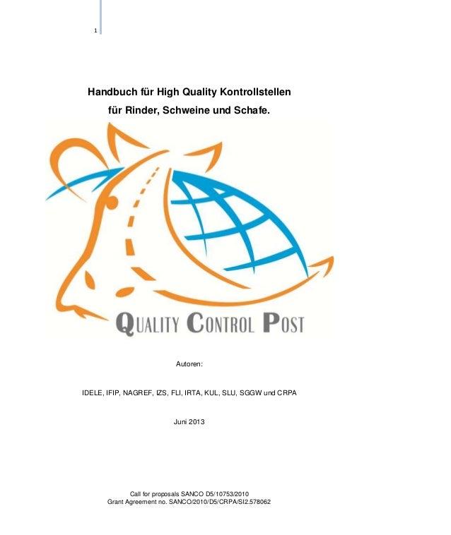 1  Handbuch für High Quality Kontrollstellen für Rinder, Schweine und Schafe.  Autoren:  IDELE, IFIP, NAGREF, IZS, FLI, IR...