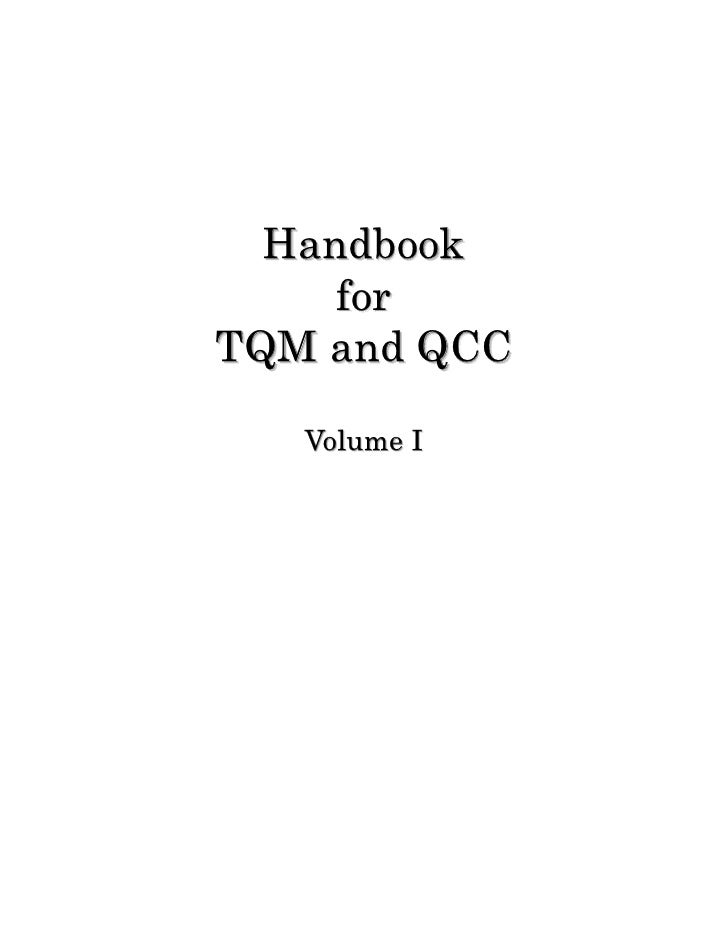 Handbook      for TQM and QCC     Volume I