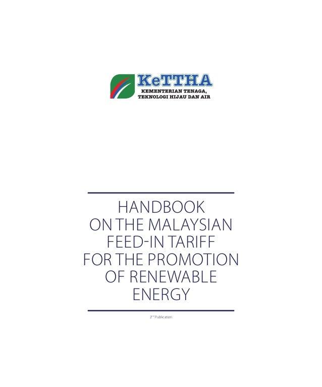 Handbook on tHe Malaysian Feed-in tariFF For tHe ProMotion oF renewable energy 2nd Publication 2-SEDA•Taarif Book Inner_EN...