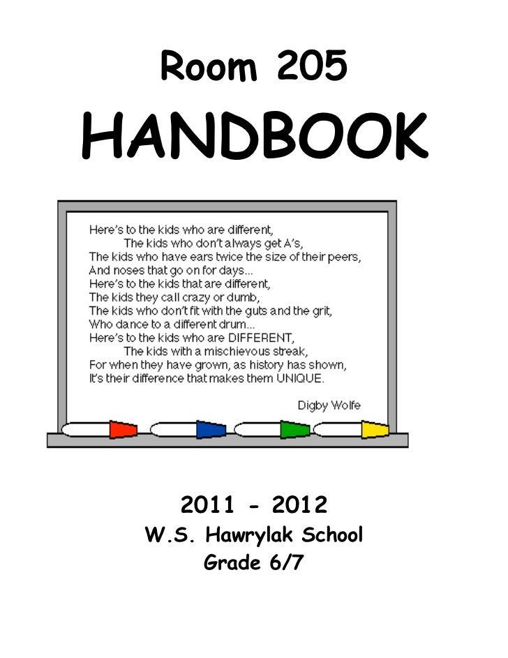 Room 205HANDBOOK    2011 - 2012 W.S. Hawrylak School      Grade 6/7
