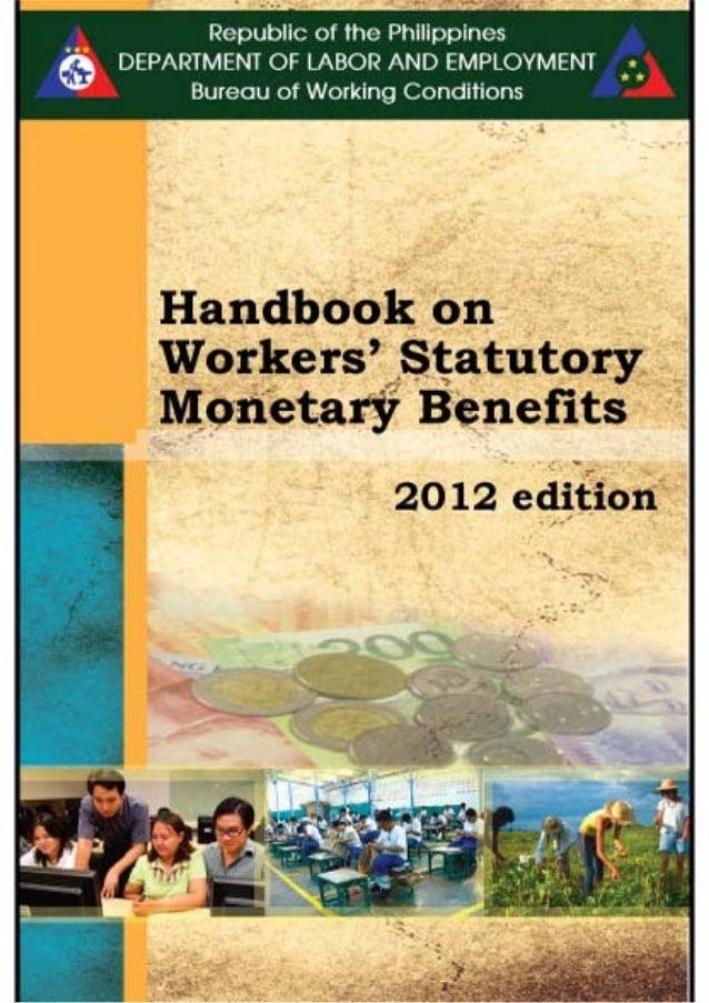 HANDBOOK ONWORKERS'STATUTORYMONETARY BENEFITS BUREAU OF WORKING CONDITIONS DEPARTMENT OF LABOR AND EMPLOYMENT         INTR...