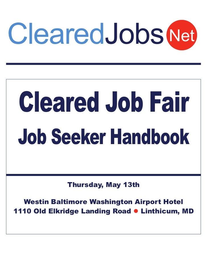 ClearedJobs.Net Cleared Job Fair Job Seeker's Handbook May 13th BWI Westin