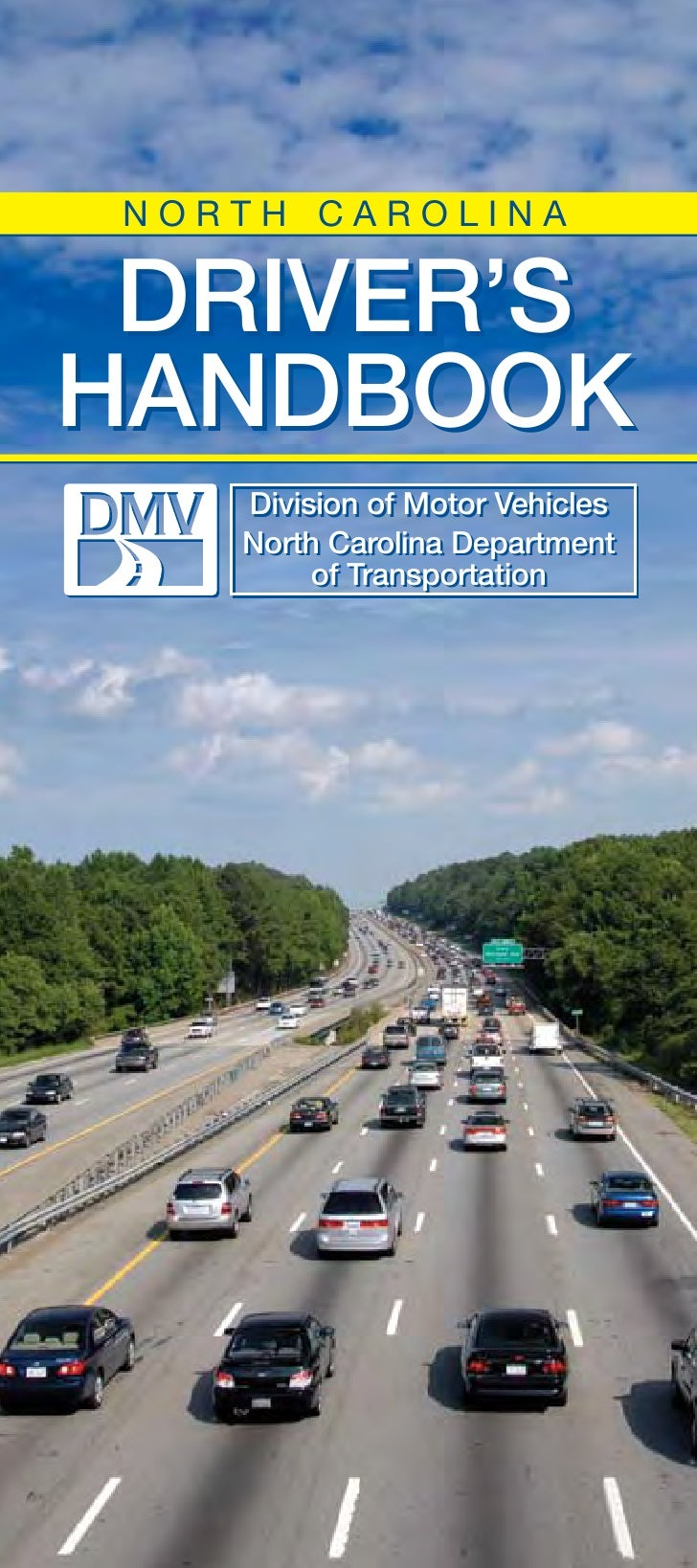 NORTH CAROLINA DRIVER'SHANDBOOK    Division of Motor Vehicles    North Carolina Department         of Transportation