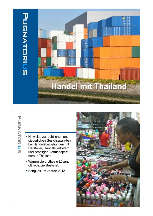 Handel mit Thailand• Hinweise zu rechtlichen und steuerlichen Gesichtspunkten bei Handelsbeziehungen mit Hersteller, Hande...