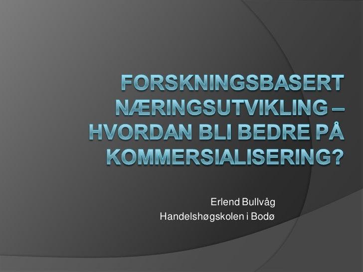 Erlend Bullvåg Handelshøgskolen i Bodø