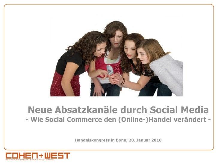 Neue Absatzkanäle durch Social Media - Wie Social Commerce den (Online-)Handel verändert -                 Handelskongress...