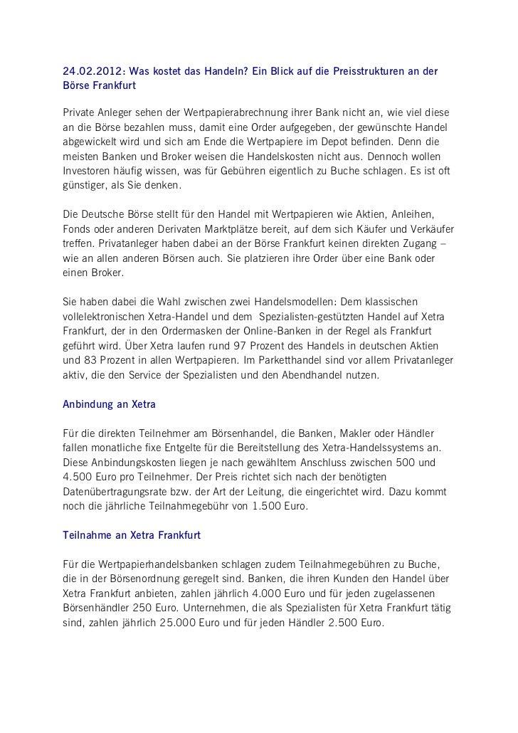 24.02.2012: Was kostet das Handeln? Ein Blick auf die Preisstrukturen an derBörse FrankfurtPrivate Anleger sehen der Wertp...