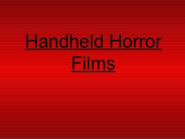 Handheld Horror Films