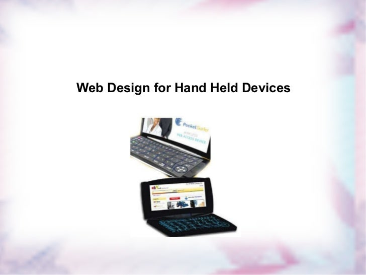 Web Design for Hand Held Devices