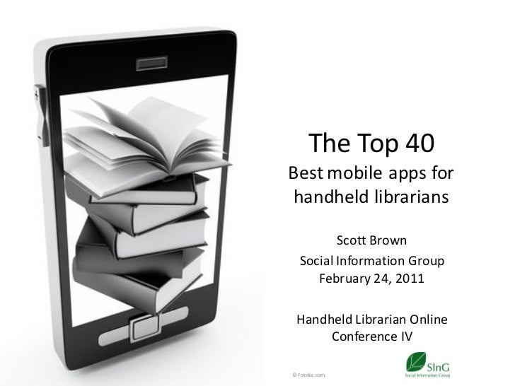The Top 40: Best mobile apps for handheld librarians